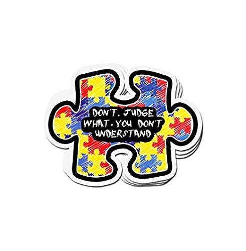 Cool Sticker For Cars, Trucks, Water Bottle, Fridge, Laptops Don t Judge What You Don t Understand Autism Awareness Stickers (3 Pcs Pack