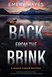 Back from the Brink: A Nicole Cobain Mystery