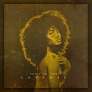 Caramel (feat. Anonym)