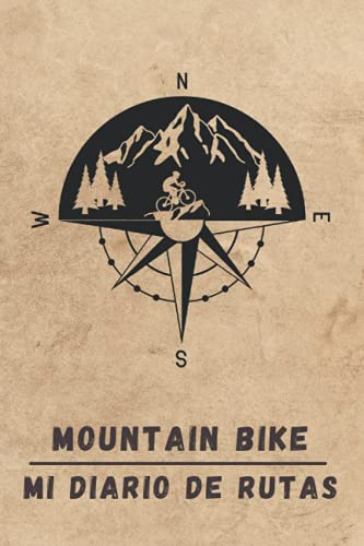 MOUNTAIN BIKE. MI DIARIO DE RUTAS: Lleva un registro detallado de tus salidas en bicicleta o MTB  ...