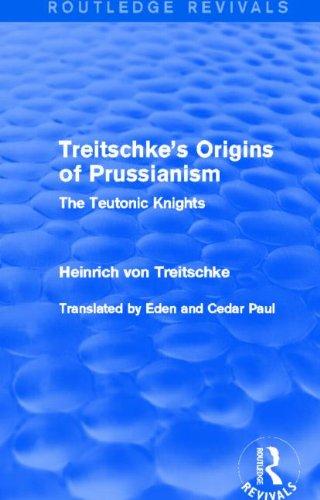 Treitschke's Origins of Prussianism (Routledge Revivals)