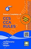 Title: Swamy's Compilation of CCS (CCA) Rules Author: Muthuswamy , Brinda and Sanjeev Language: English Recommended Age: 21 Years Number Of Pages: 464, Publication Year 2021