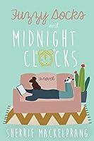 Fuzzy Socks and Midnight Clocks