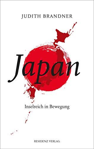 Japan: Inselreich in Bewegung