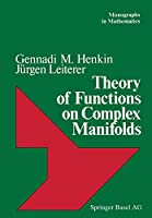 Theory of Functions on Complex Manifolds (Monographs in Mathematics (79))