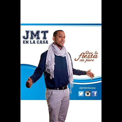 JMT En La Casa