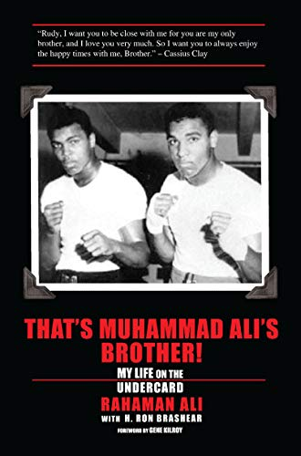 That's Muhammad Ali's Brother! My Life on the Undercard (English Edition)