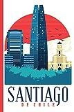 Cityscape - Santiago de Chile : College Ruled Notebook [Idioma Inglés]