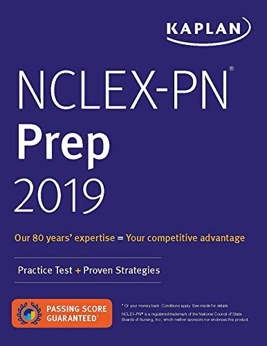 NCLEX-PN Prep 2019: Practice Test + Proven Strategies (Kaplan Test Prep)