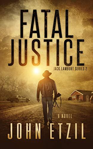 Fatal Justice: Vigilante Justice Thriller Series 2, with Jack Lamburt