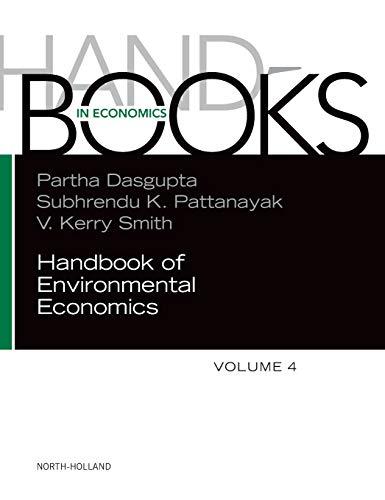 Compare Textbook Prices for Handbook of Environmental Economics Volume 4 1 Edition ISBN 9780444537720 by Dasgupta, Partha,Pattanayak, Subhrendu K.,Smith, V. Kerry