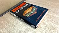 Bread;: An 87th Precinct mystery novel,