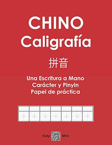 CHINO Caligrafía 拼音 Una Escritura a Mano Carácter y Pinyin Papel de práctica: Libro de regalo perfecto para estudiantes principiantes de mandarín ... regalo de apoyo para niños y adultos