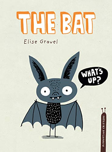 The Bat (Disgusting Critters)