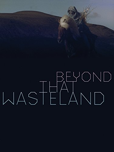 Beyond That Wasteland [OV]