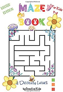 Maze Book For Kids 4-8 Easter Edition 3 Difficulty Levels: Easter Version Of Fun Game for Kids/Adults/Family | Puzzles For...