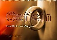 Coffein (Wandkalender 2022 DIN A2 quer): Der Kick am Morgen (Monatskalender, 14 Seiten )