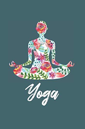 Yoga Notizbuch: Yoga Notebook Notizheft | 120 Seiten Notizbuch, punktiert (Dot-Grid), DIN A5 Journal, Stabiles Softcover | Ideal als Yoga Trainingsbuch, Tagebuch oder normales Notizbuch