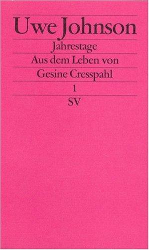 I. Aus dem Leben von Gesine Cresspahl.