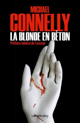 La Blonde en béton (Harry Bosch t. 3) (French Edition)