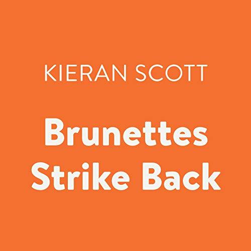 Brunettes Strike Back audiobook cover art