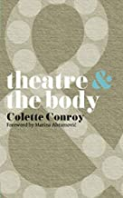 Best theatre and the body Reviews