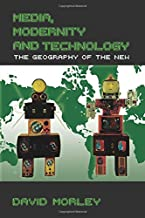 Media, Modernity, Technology: The Geography of the New (Comedia)