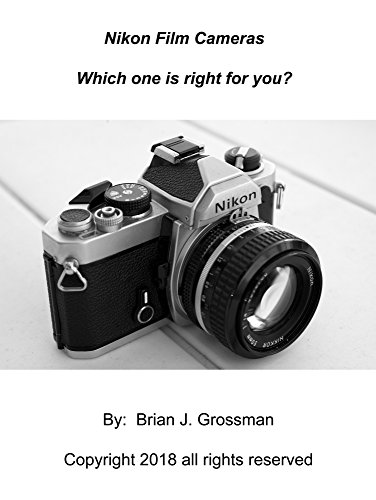 Nikon Film Cameras: Which one is right for you? (English Edition)
