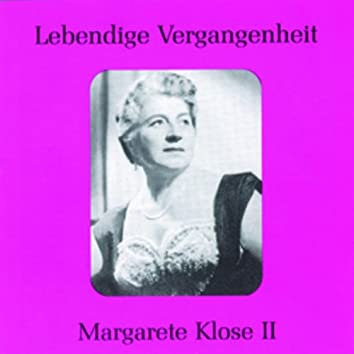Lebendige Vergangenheit - Margarete Klose (Vol.2)