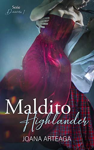 Maldito Highlander: Serie Danvers #1