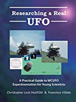 Researching a Real UFO