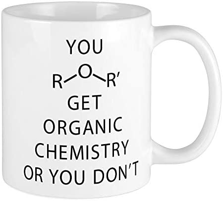 CafePress You Get Organic Chemistry Or You Unique Coffee Mug Coffee Cup product image
