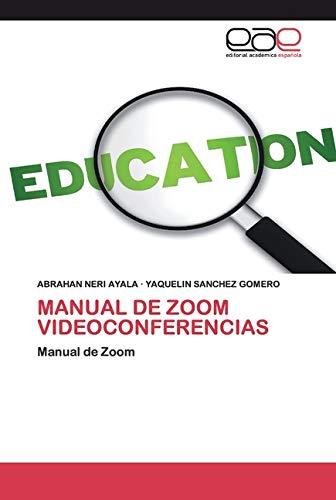 MANUAL DE ZOOM VIDEOCONFERENCIAS: Manual de Zoom