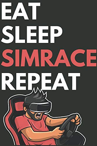 EAT SLEEP SIMRACE REPEAT: For all your sim racing notes