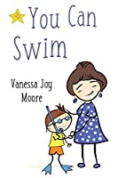 You Can Swim