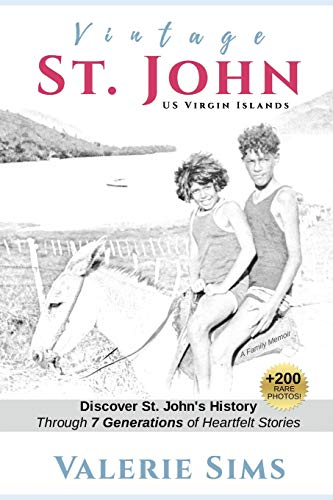 Vintage St. John: Discover St. John's History Through Seven Generations of Heartfelt Stories