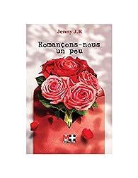 Romançons-nous un peu par Jenny J.R