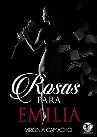 ROSAS PARA EMILIA par VIRGINIA CAMACHO