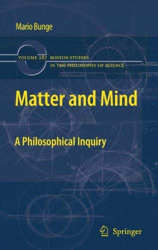 [( Matter and Mind )] [by: Mario Bunge] [Oct-2010]