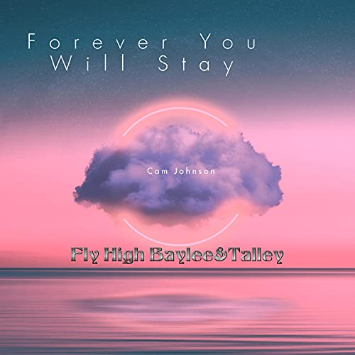 Forever You Will Stay