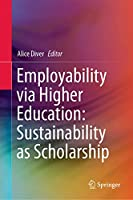 Employability via Higher Education: Sustainability as Scholarship