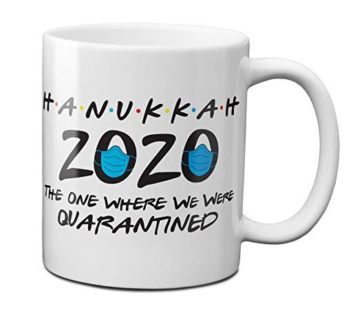 Hanukkah 2020 The One Where We Were Quarantined 11 oz Coffee Mug - 1 Pack