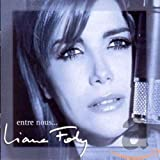 Songtexte von Liane Foly - Entre nous…
