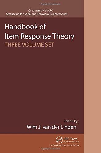 Handbook of Item Response Theory: Three Volume Set (Chapman & Hall/CRC Statistics in the Social and Behavioral Sciences)