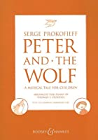 Peter and the Wolf / Pierre Et Le Loup / Pedroy El Lobo: A Musical Tale for Children / Conte Symphonique Pour Enfants / Cuento Sinfonico Para Ninos