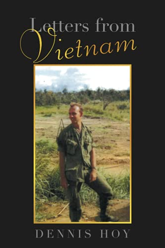 Compare Textbook Prices for Letters from Vietnam  ISBN 9781543498660 by Hoy, Dennis