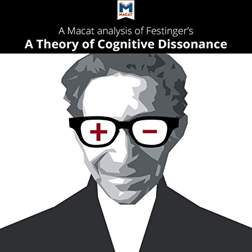 A Macat Analysis of Leon Festinger's A Theory of Cognitive Dissonance audiobook cover art