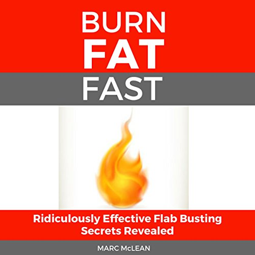 How to Burn Fat Fast audiobook cover art