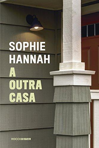 A outra casa (Charlie Zailer & Simon Waterhouse) por [Sophie Hannah, Alexandre Martins]