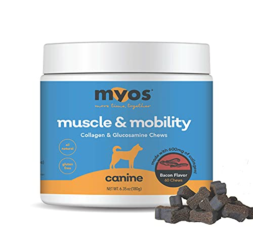 MYOS Canine Muscle & Mobility Chews – Natural Collagen & Glucosamine for Dogs - Bacon Flavor Joint Supplement for Muscle  Bone & Joint Support  60 Count